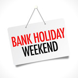 BANK HOLIDAY - OPENING TIMES