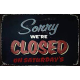 WE ARE NOW CLOSED ON SATURDAYS